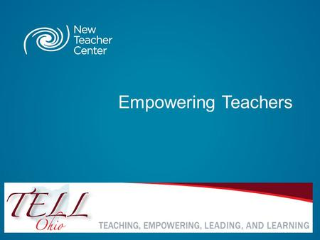 Empowering Teachers. Copyright © 2013 New Teacher Center. All Rights Reserved. Blackboard Collaborate Communication Tools 3.