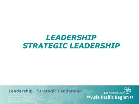 Leadership - Strategic Leadership 1 LEADERSHIP STRATEGIC LEADERSHIP.