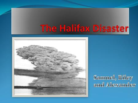 When Did the Halifax Explosion When Picture The Halifax explosion happened on December 6, 1917at 9:04:35. This tragic advent happened jeering world war.