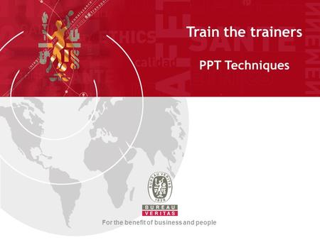 Train the trainers PPT Techniques For the benefit of business and people.