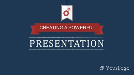 PRESENTATION CREATING A POWERFUL. A few tips to keep in mind when using this template: Use this as is a guide, not a manual. Play around with fonts, colors,