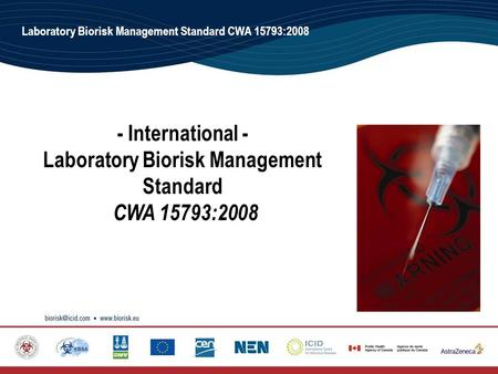 Laboratory Biorisk Management Standard CWA 15793Laboratory Biorisk Management Standard CWA 15793:2008 - International - Laboratory Biorisk Management Standard.