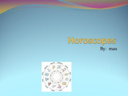 By: max. Cancer is a sickness as well a horoscope.