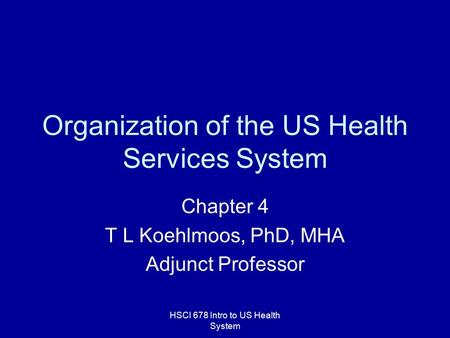 Organization of the US Health Services System