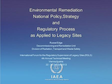 Environmental Remediation National Policy,Strategy and
