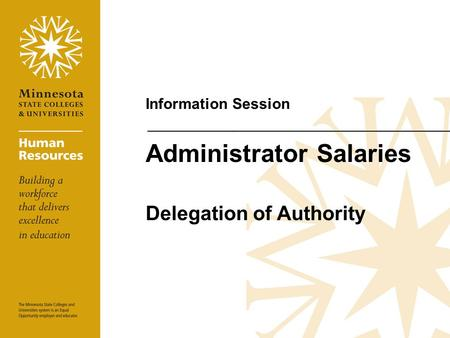 Administrator Salaries Delegation of Authority Information Session.