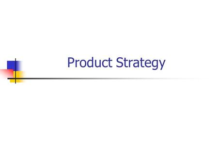 Product Strategy.