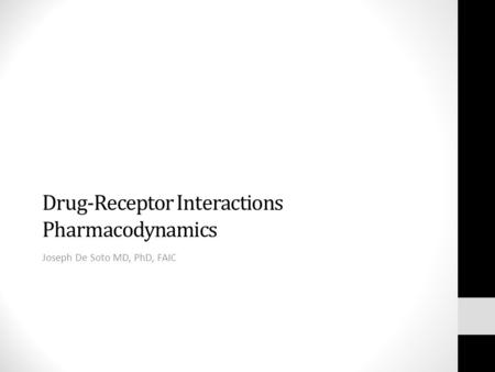 Drug-Receptor Interactions Pharmacodynamics