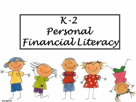 K-2 Personal Financial Literacy. The PFL Math TEKS 2 Kindergarten K.9A identify ways to earn income K.9B differentiate between money received as income.