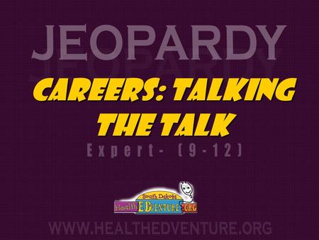 Careers: Talking The talk. $200 $300 $400 $500 $100 $200 $300 $400 $500 $100 $200 $300 $400 $500 $200 $300 $400 $500 $100 $200 $300 $400 $500 $100 Moving.