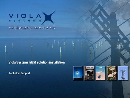 Viola Systems M2M solution installation