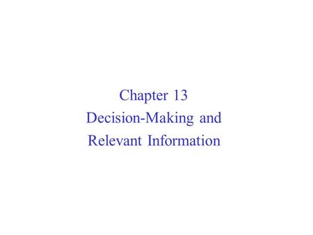 decision making and relevant information An introduction to evidence-based nursing nicky cullum, donna ciliska, susan marks and brian haynes what is evidence-based nursing, and why is it important cerned with using valid and relevant information in decision-making in health care.