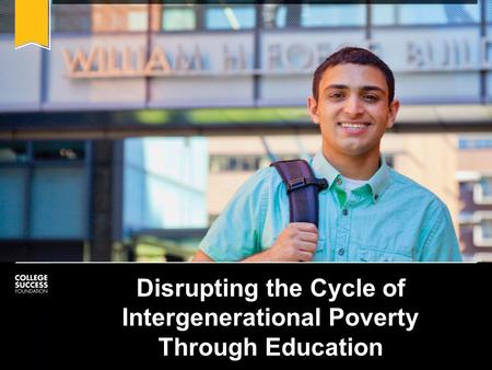Disrupting the Cycle of Intergenerational Poverty Through Education.