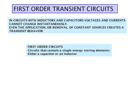 FIRST ORDER TRANSIENT CIRCUITS