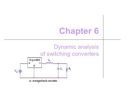 Dynamic analysis of switching converters