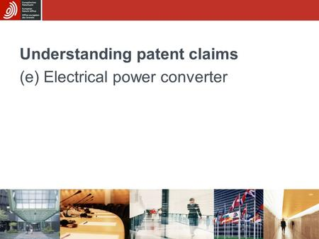 Understanding patent claims (e) Electrical power converter.