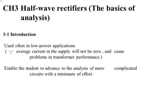 CH3 Half-wave rectifiers (The basics of analysis)
