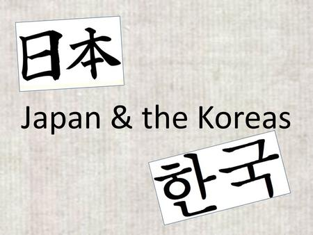 Japan & the Koreas. Japan The land of the Rising Sun.