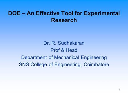 DOE – An Effective Tool for Experimental Research