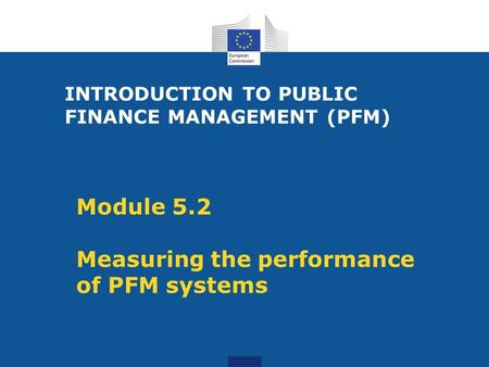 Module 5.2 Measuring the performance of PFM systems