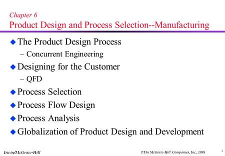 Chapter 6 Product Design and Process Selection--Manufacturing