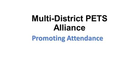 "Multi-District PETS Alliance. From the 2013 RI Manual of Procedure, page 4: ""The president must also, while serving as president-elect, attend the presidents-elect."