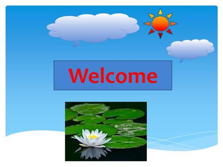 Welcome. TEACHER`S IDENTITY Shamima Alam Assistant Teacher B0gra Govt. Girls` High School Mobile – 01714676944 TEACHER`S IDENTITY Shamima Alam Assistant.