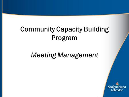 Community Capacity Building Program Meeting Management.