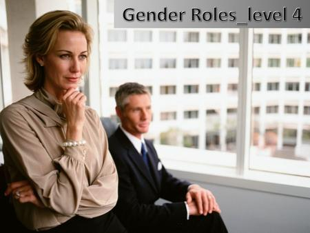 gender roles changed in the last years Children develop their gender identity  but over the last three decades, gender roles have changed  the shifting of gender roles in the past 30 years has been.
