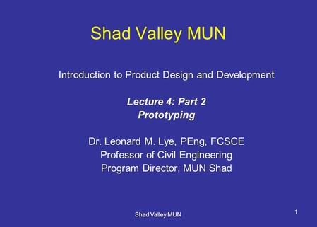 Shad Valley MUN Introduction to Product Design and Development