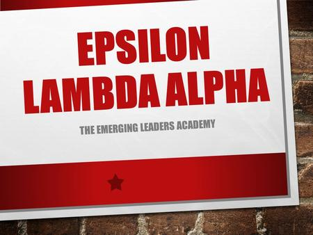 EPSILON LAMBDA ALPHA THE EMERGING LEADERS ACADEMY.