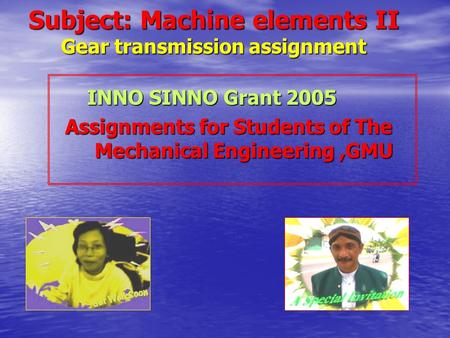 Subject: Machine elements II Gear transmission assignment