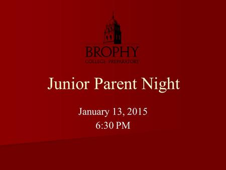Junior Parent Night January 13, 2015 6:30 PM. Mrs. Mary Novak Administrative Assistant Ms. Karen Parise Student Assistance Counselor The College Counseling.
