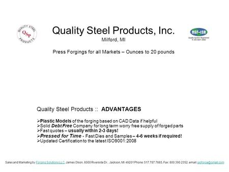 Quality Steel Products :: ADVANTAGES  Plastic Models of the forging based on CAD Data if helpful  Solid Debt Free Company for long term worry free supply.