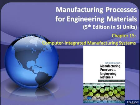 Chapter 15: Computer-Integrated Manufacturing Systems