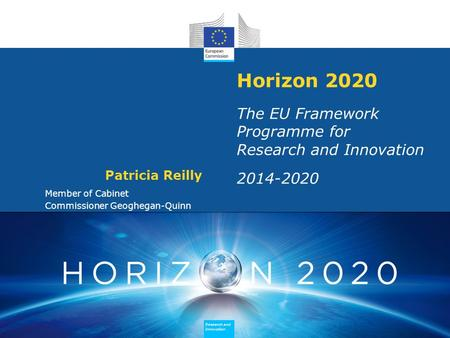 Research and Innovation Research and Innovation Research and Innovation Research and Innovation Horizon 2020 The EU Framework Programme for Research and.