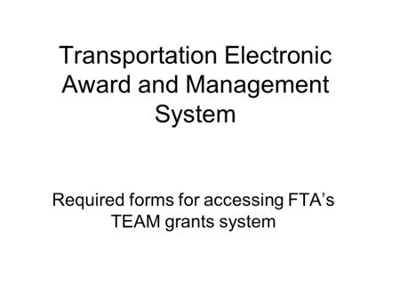 Transportation Electronic Award and Management System