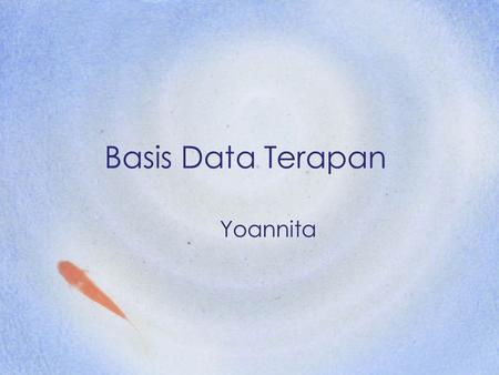 Basis Data Terapan Yoannita. SQL Server Data Types Character strings: Data typeDescriptionStorage char(n)Fixed-length character string. Maximum 8,000.