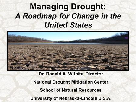 Managing Drought: A Roadmap for Change in the United States
