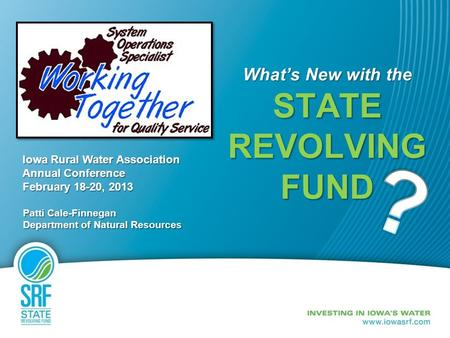 What's New with the STATE REVOLVING FUND