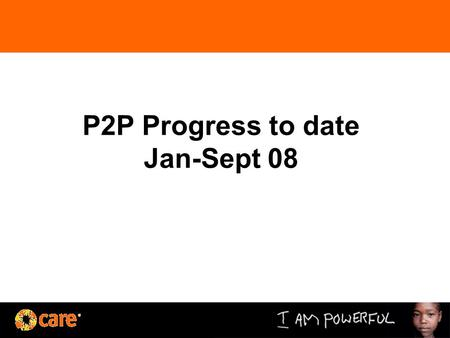 P2P Progress to date Jan-Sept 08. The (Shift) Path.