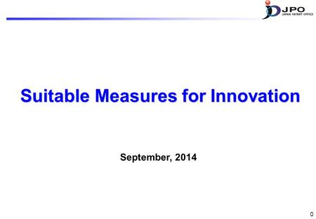 Suitable Measures for Innovation September, 2014 0.