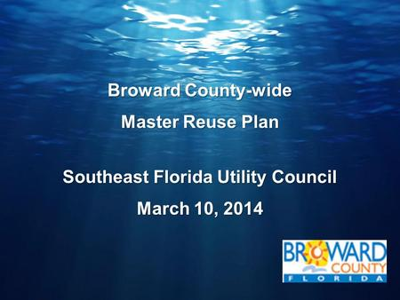 Broward County-wide Master Reuse Plan