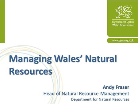 Managing Wales' Natural Resources