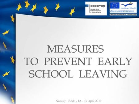 MEASURES TO PREVENT EARLY SCHOOL LEAVING. POLAND.