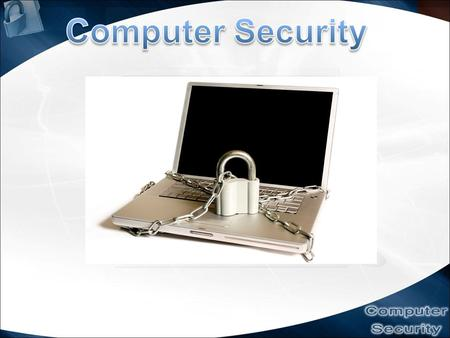 Outline :Introduction Network Security Basic Components Of Computer Security Online Security Vs Online Safety Risks & Threats Steps to protect information.