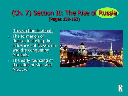 (Ch. 7) Section II: The Rise of Russia (Pages )