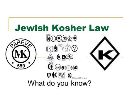 Jewish Kosher Law What do you know?. Keeping Kosher at Home Meat and dairy products may not be cooked or consumed together. You should wait six hours.