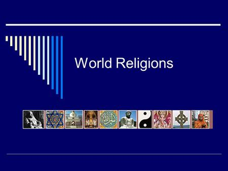 World Religions Animism  Indigenous religion of pre-historic peoples from all over the world Founder, Origins & History.