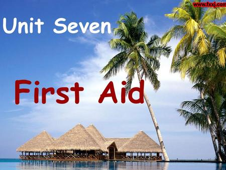 Unit Seven First Aid What ' s First Aid? First Aid is the science of giving medical care to an injured person before a doctor can be found. Anyone.